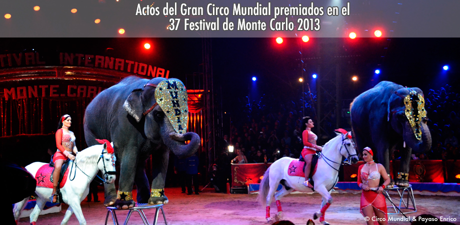 Actos del Gran Circo Mundial premiados en el 37 Festival de Monte Carlo 2013 1