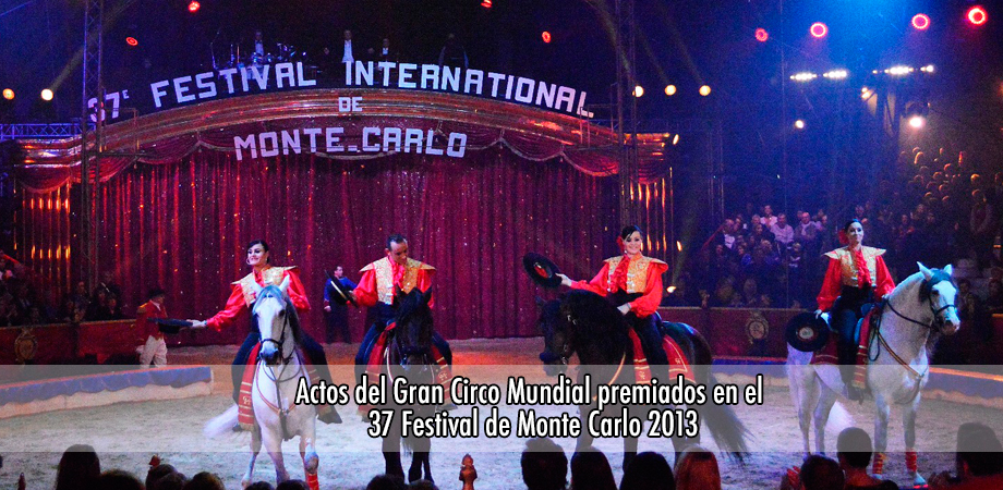 Actos del Gran Circo Mundial premiados en el 37 Festival de Monte Carlo 2013 II